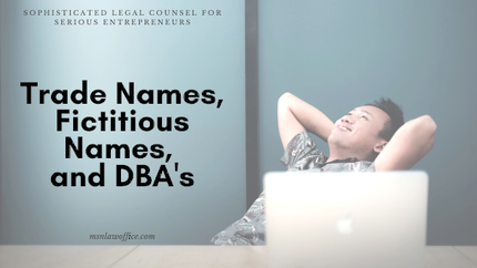 Trade Names, Ficititious Names, and DBAs
